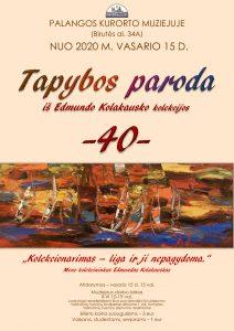 """Tapybos paroda """"40"""" iš Edmundo Kolakausko kolekcijos. Nuo vasario 15 d. @ Palangos kurorto muziejus"""